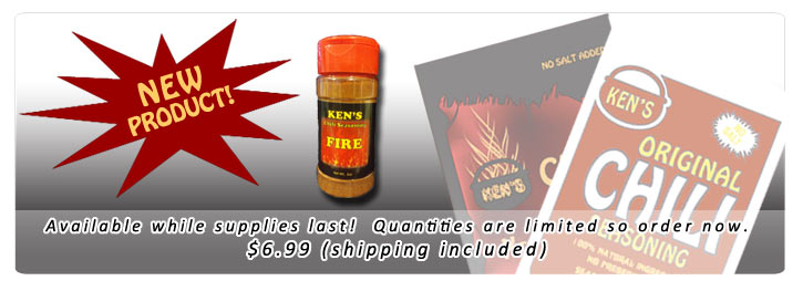 Announcing Ken's Fire Chili Seasoning